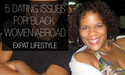 5 Issues for Black Women Dating Abroad