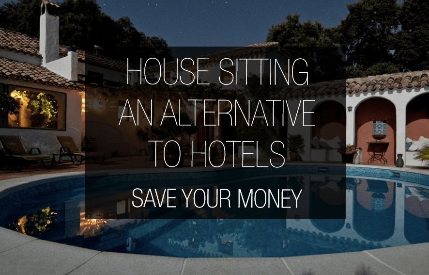 Cut Cost Try House Sitting