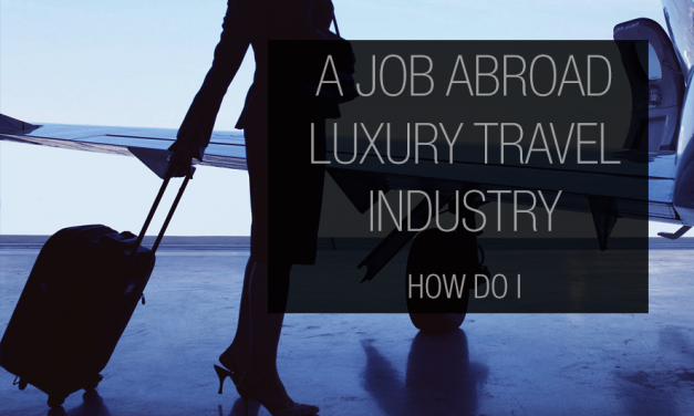3 Jobs in Luxury Travel